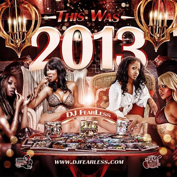 "DJ FearLess PRESENTS "" This Was 2013 Dancehall Mixtape"