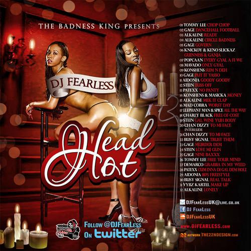 DJ FearLess PRESENTS Head Hot Mixtape yardhype