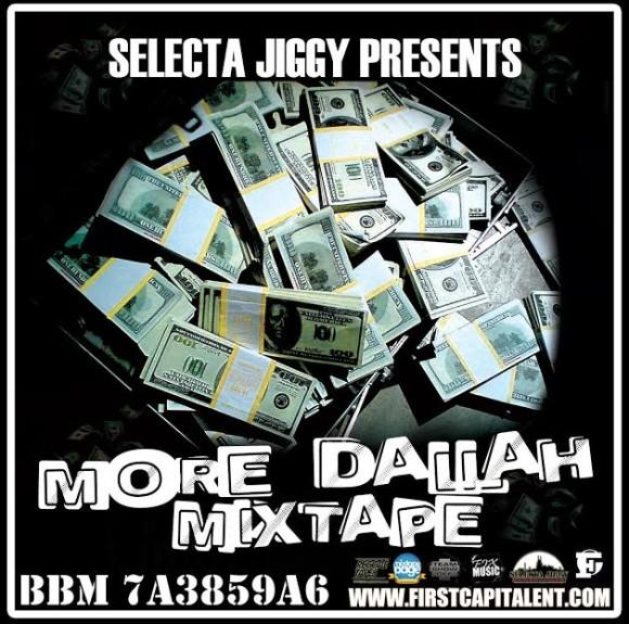Selecta Jiggy Presents More Dallah 2014 DanceHall Mixtape yardhype
