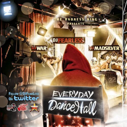 DJ FearLess, DJ Madsilver & DJ War - Everyday yardhype