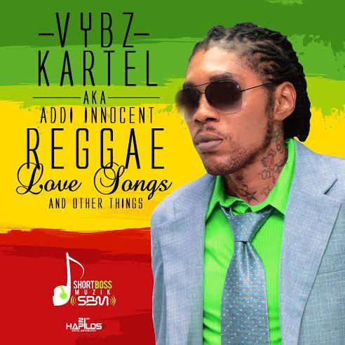 Vybz Kartel aka Addi Innocent Reggae Love Songs & Other Things yardhype